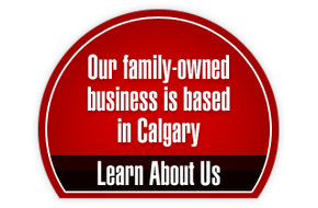 Our family-owned business is based in Calgary | Learn About US