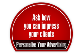 Ask how you can impress your clients | Personalize Your Advertising